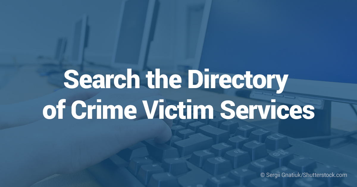 Search the Directory of Crime Victim Services