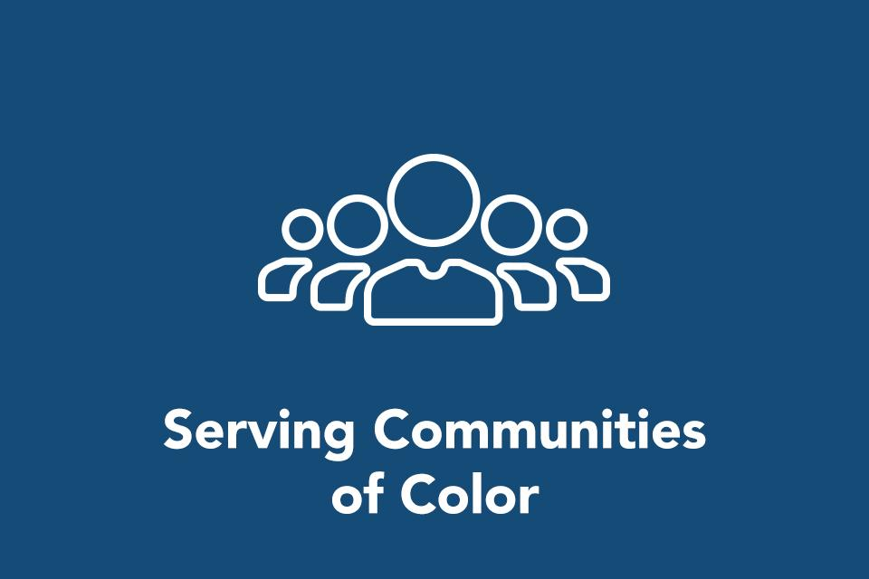 Serving Communities of Color