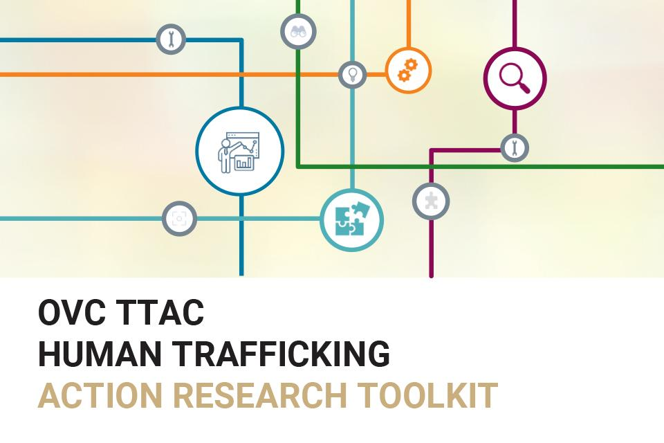OVC TTAC Human Trafficking Action Research Toolkit